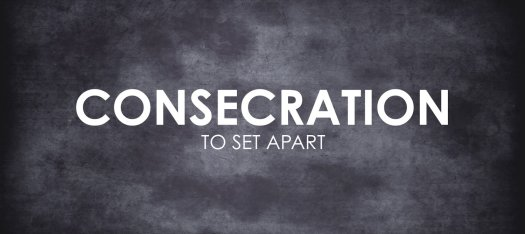 Day 1 -- Consecrate Yourselves